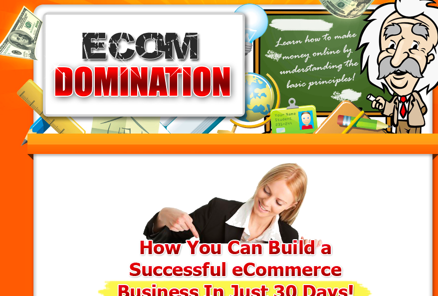 Is eCom Domination a scam? Important review facts!