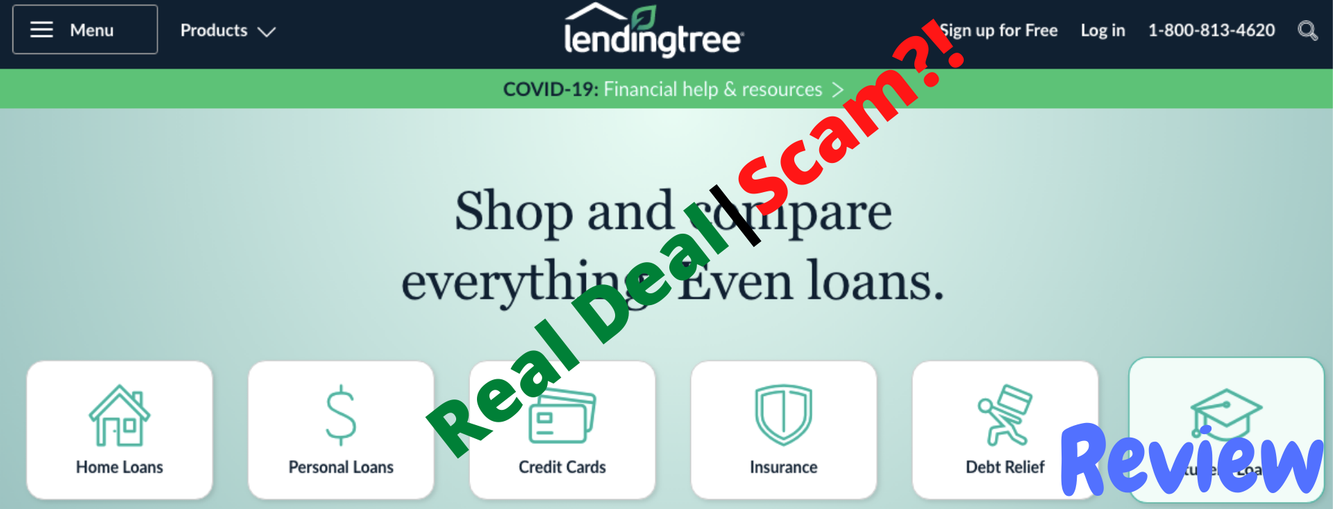 LendingTree real deal or scam?!