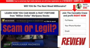 Is weed millionaire a scam?