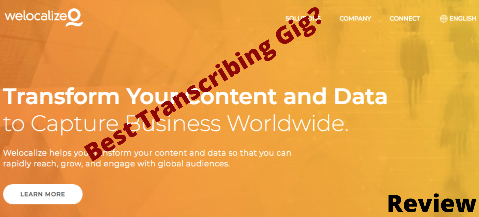 Welocalize reviews: Best transcribing gig