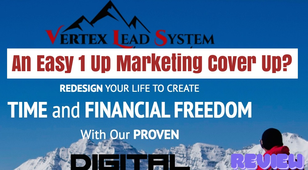 Vertex Lead System Login: An Easy 1 UP Marketing Cover Up?